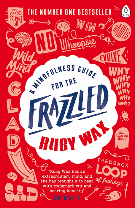A Mindfulness Guide for the Frazzled cropped